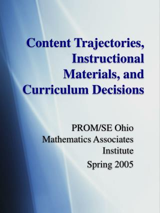 Content Trajectories, Instructional Materials, and Curriculum Decisions