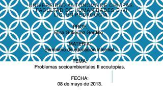 UNIVERSIDAD AUTÓNOMA DE CHIAPAS. FACULTAD DE HUMANIDADES C-VI LIC. EN PEDAGOGÍA.