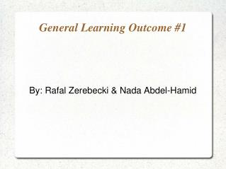 General Learning Outcome #1