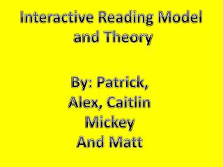 Interactive Reading Model  and Theory
