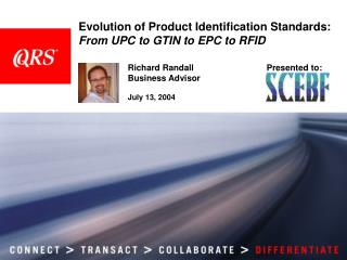 Evolution of Product Identification Standards: From UPC to GTIN to EPC to RFID