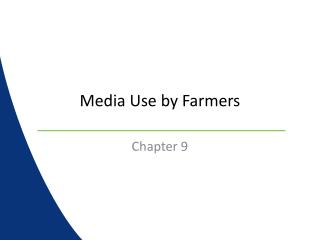 Media Use by Farmers