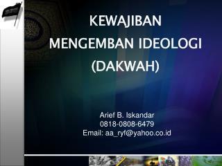 Arief B. Iskandar 0818-0808-6479 Email: aa_ryf@yahoo.co.id