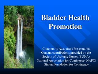 Bladder Health  Promotion
