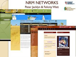 NRM NETWORKS Peter Jacklyn & Felicity Watt
