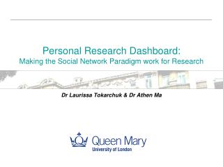 Personal Research Dashboard:  Making the Social Network Paradigm work for Research