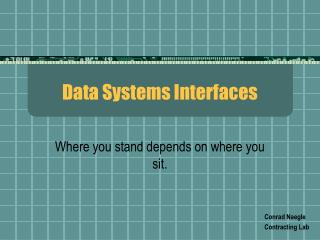 Data Systems Interfaces