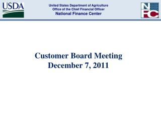 Customer Board Meeting  December 7, 2011
