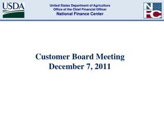 Customer Board Meeting  December 7, 2011