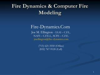 Fire Dynamics & Computer Fire Modeling