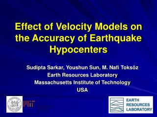 Effect of Velocity Models on the Accuracy of Earthquake Hypocenters