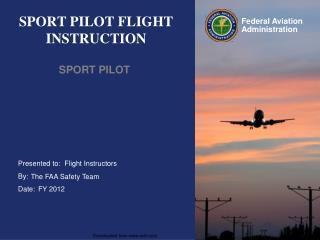 SPORT PILOT FLIGHT INSTRUCTION