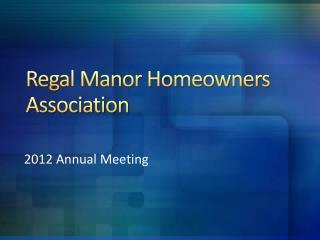 Regal Manor Homeowners Association