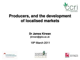 Producers, and the development of localised markets