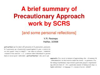 A brief summary of Precautionary Approach  work by SCRS [and some personal reflections]