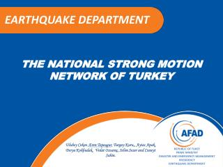 THE NATIONAL  STRONG MOT I ON  NETWORK OF  TURKEY