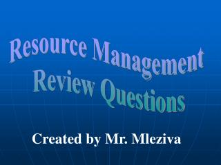 Resource Management  Review Questions