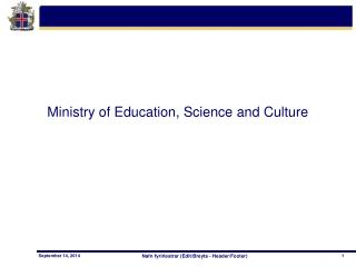 Ministry of Education, Science and Culture