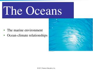 The marine environment Ocean-climate relationships