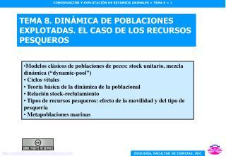 TEMA 8. DINÁMICA DE POBLACIONES EXPLOTADAS. EL CASO DE LOS RECURSOS PESQUEROS
