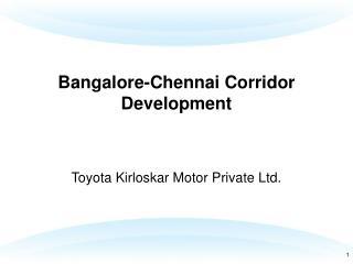 Bangalore-Chennai Corridor Development