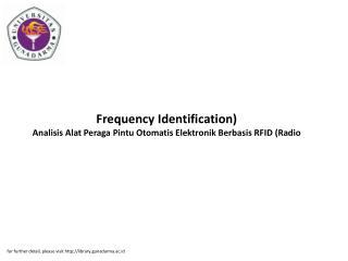 Frequency Identification) Analisis Alat Peraga Pintu Otomatis Elektronik Berbasis RFID (Radio