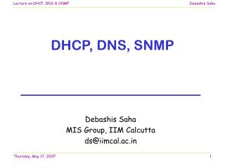 DHCP, DNS, SNMP