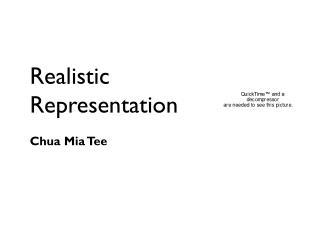 Realistic  Representation