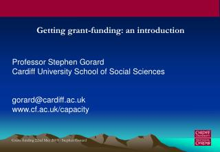 Grant-funding 22nd May 2003 - Stephen Gorard