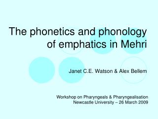 The phonetics and phonology of emphatics in Mehri