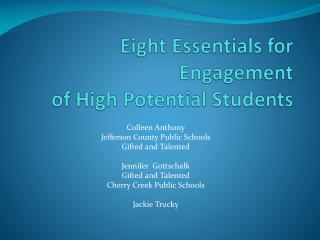 Eight Essentials for Engagement of High Potential Students