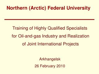 Training of Highly Qualified Specialists for Oil-and-gas Industry and Realization