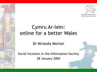 Cymru Ar-lein:  online for a better Wales