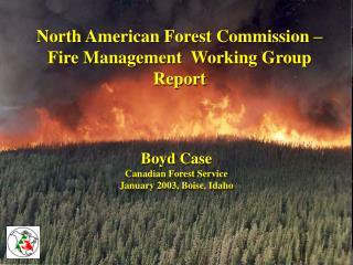 Boyd Case Canadian Forest Service  January 2003, Boise, Idaho