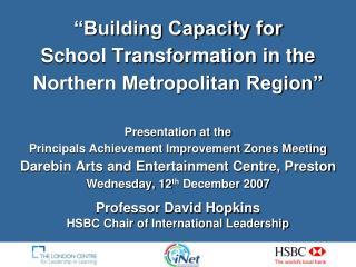 Professor David Hopkins HSBC Chair of International Leadership