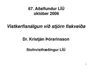 67. Aðalfundur LÍÚ  október 2006