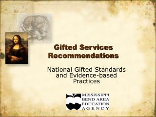 Gifted Services Recommendations