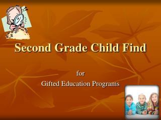 Second Grade Child Find