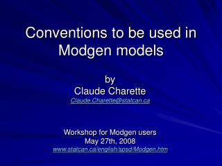 Conventions to be used in Modgen models