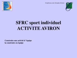 SFRC sport individuel  ACTIVITE AVIRON