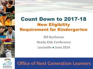 Bill Buchanan  Ready Kids Conference Louisville  l June 2014
