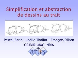 Simplification et abstraction de dessins au trait