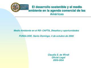 El desarrollo sostenible y el medio ambiente en la agenda comercial de las  Am�ricas