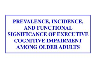 Executive Cognitive Functions