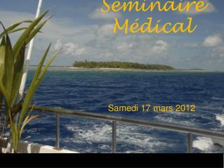 Séminaire Médical