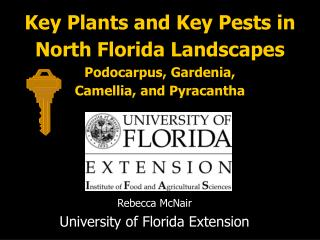 Rebecca McNair University of Florida Extension
