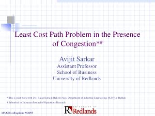 Least Cost Path Problem in the Presence of Congestion* #