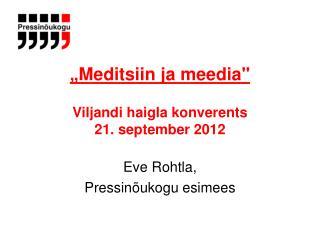 """ Meditsiin ja meedia"