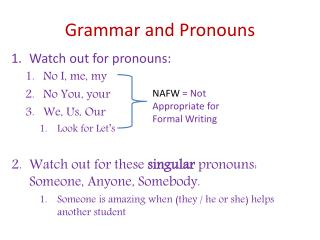 Grammar and Pronouns