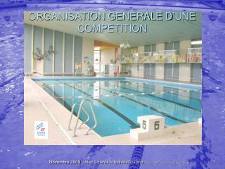 ORGANISATION GENERALE D'UNE COMPETITION